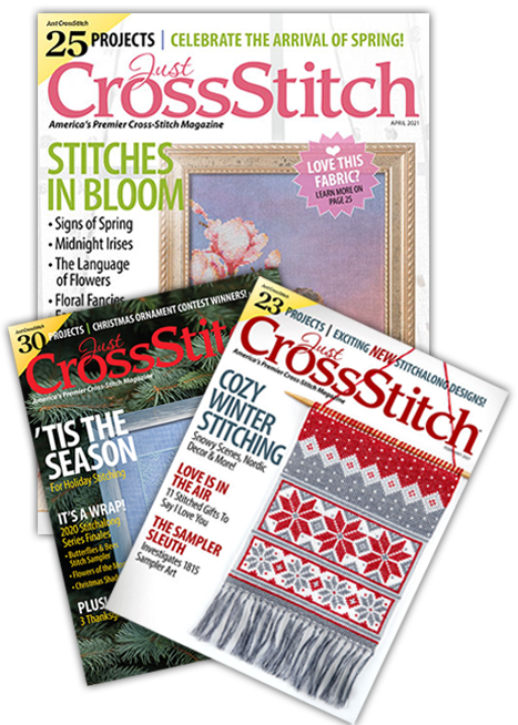 Just CrossStitch Magazine -- The Magazine for Quilt Lovers!